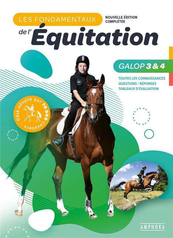 Les fondamentaux de l'équitation galops 3 et 4