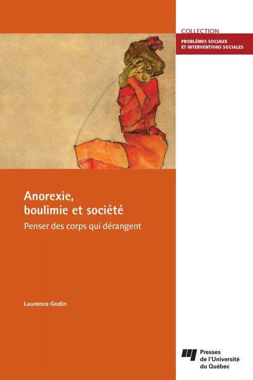 Anorexie, boulimie et société ; penser des corps qui dérangent