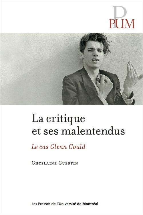 Critique et ses malentendus ; le cas Glenn Gould