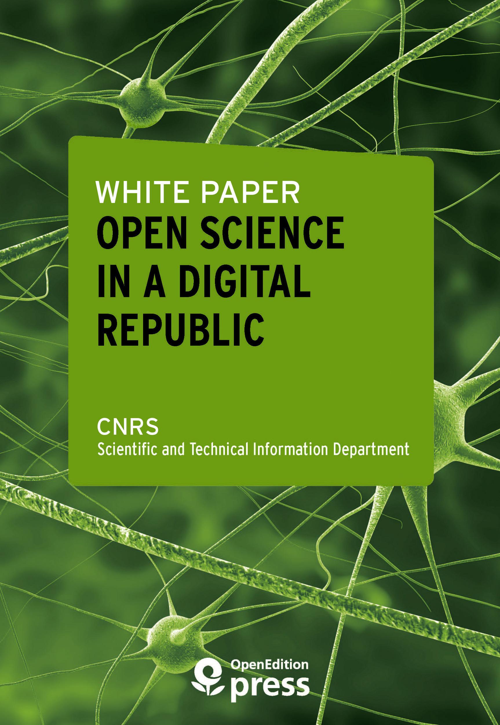 White Paper - Open Science in a Digital Republic