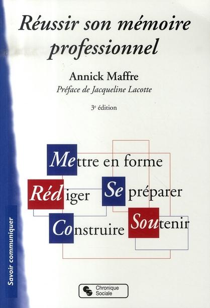 Reussir Son Memoire Professionnel (3e Edition)