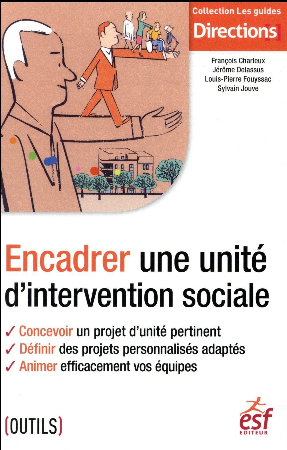 Encadrer une unité d'intervention sociale