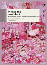 Pink is the new black  - Emanuela Abbatecola - Luisa Stagi