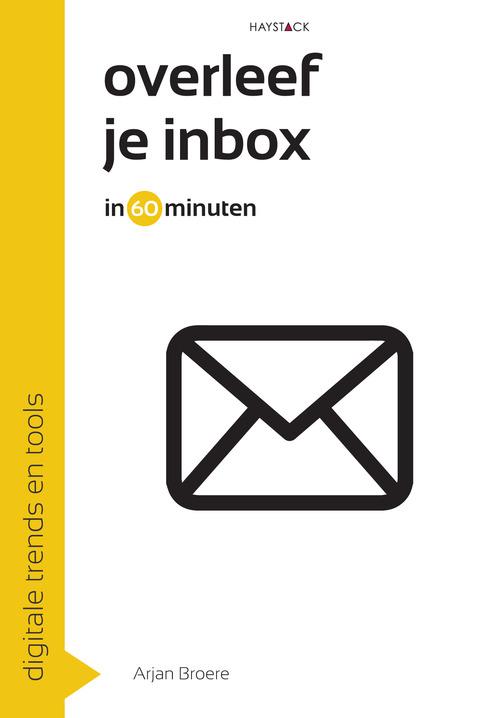 Overleef je inbox in 60 minuten