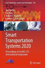 Smart Transportation Systems 2020  - Robert J. Howlett - Xiaobo Qu - Lakhmi C Jain - Lu Zhen