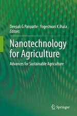 Nanotechnology for Agriculture  - Deepak G. Panpatte - Yogeshvari K. Jhala