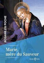 Rosaire en poche - Marie, mère du Sauveur