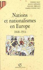 Vente Livre Numérique : Nations et nationalismes en Europe, 1848-1914  - Céline Gervais - Pierre Saly - Marie-Pierre Rey - Alice Gérard