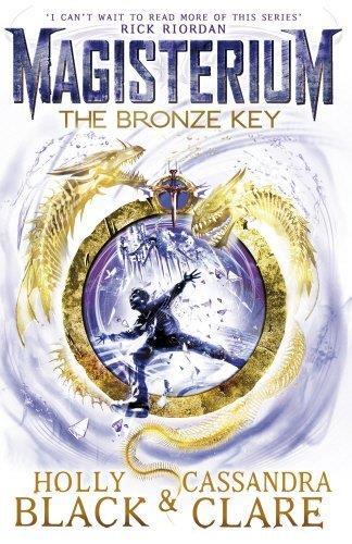 MAGISTERIUM - THE BRONZE KEY: BOOK 3