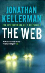Vente Livre Numérique : The Web (Alex Delaware series, Book 10)  - Jonathan Kellerman