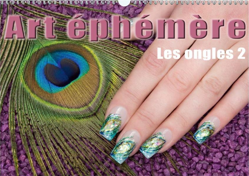 Art éphémère ; les ongles t.2 (édition 2020)