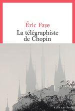 Vente EBooks : La Télégraphiste de Chopin  - Éric Faye
