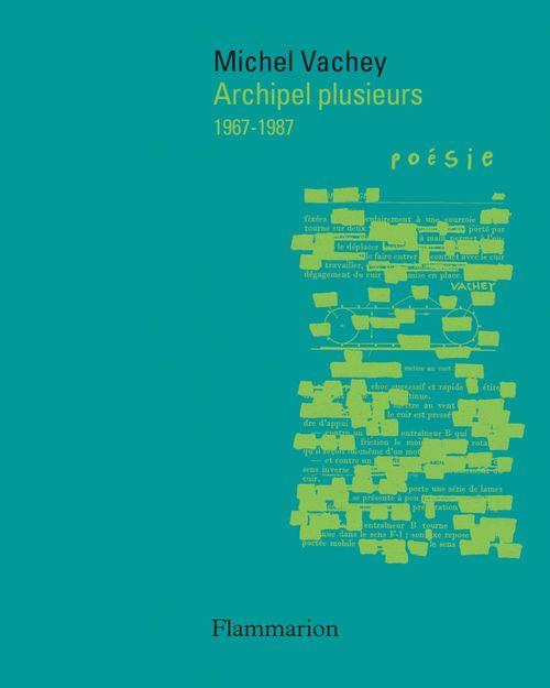 archipel plusieurs : 1967-1987