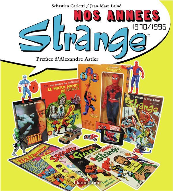 Nos années Strange ; 1970/1996
