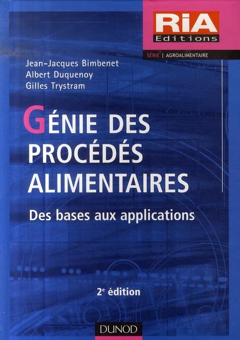 Genie Des Procedes Alimentaires - 2e Ed.