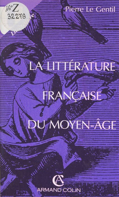 La littérature française du Moyen-Âge