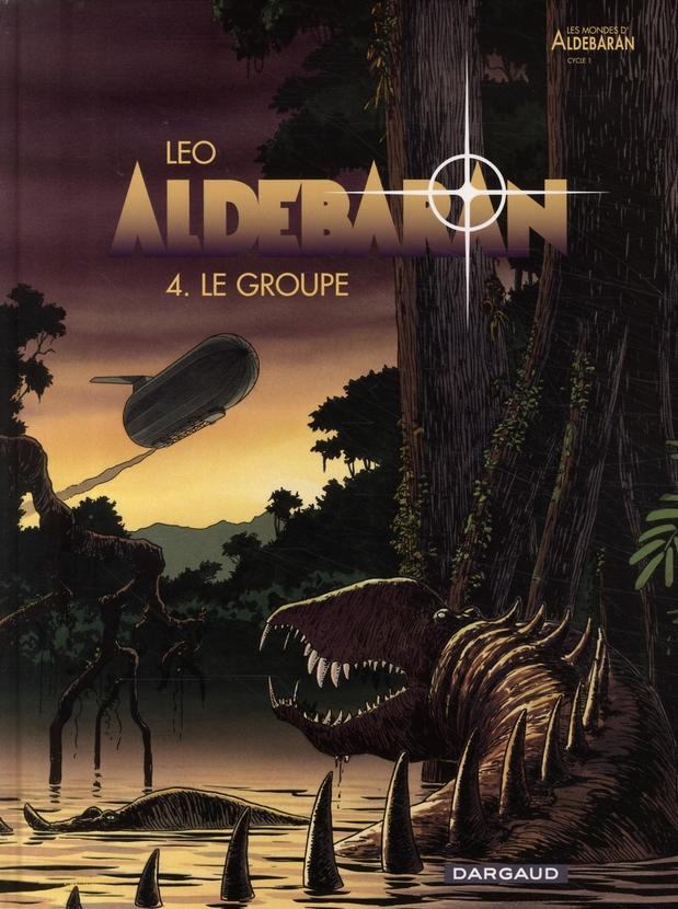 ALDEBARAN T.4  -  LE GROUPE LEO