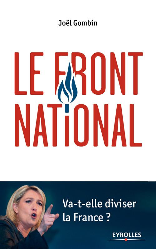 Le Front National ; va-t-elle diviser la France ?