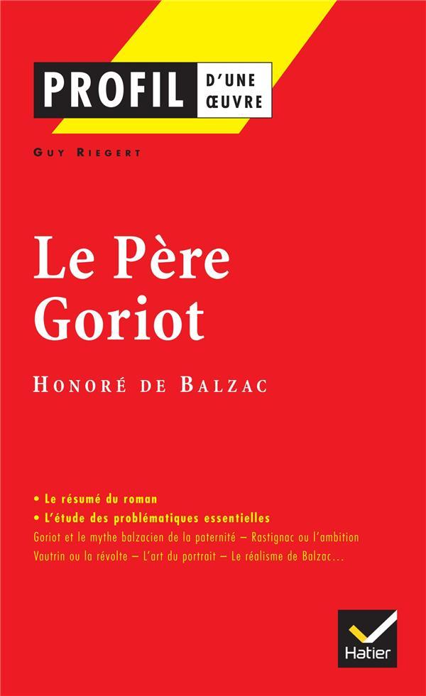 Le Pere Goriot, D'Honore De Balzac