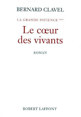 Le Coeur Des Vivants T.3 ; La Grande Patience