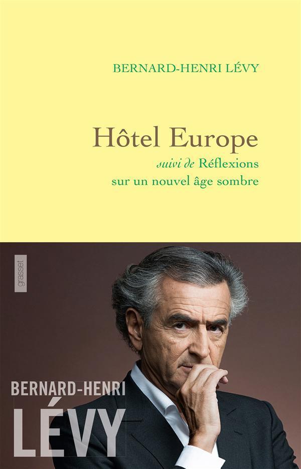 Hôtel Europe ; réflexions sur un nouvel âge sombre
