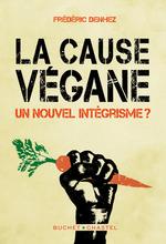Vente EBooks : La cause végane  - Frédéric Denhez
