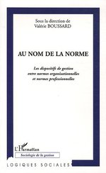 Au nom de la norme  - Valerie Boussard - Collectif
