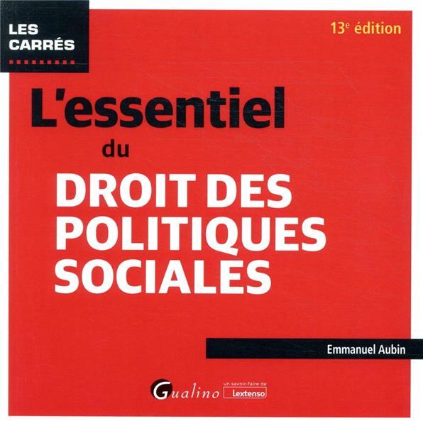 L'essentiel du droit des politiques sociales (13e édition)