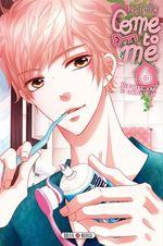 Vente Livre Numérique : Come to me T06  - Nachi Yuki
