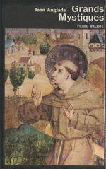 Vente Livre Numérique : Grands mystiques  - Jean Anglade