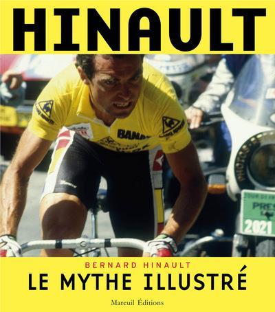 HINAULT, LE MYTHE ILLUSTRE