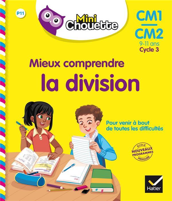 Mieux comprendre la division ; CM1/CM2
