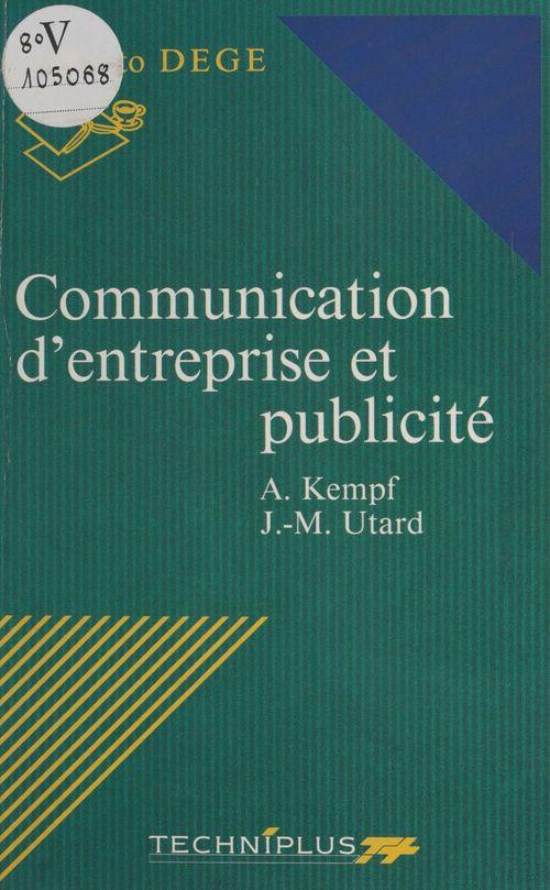 La communication de l'entreprise et la publicite