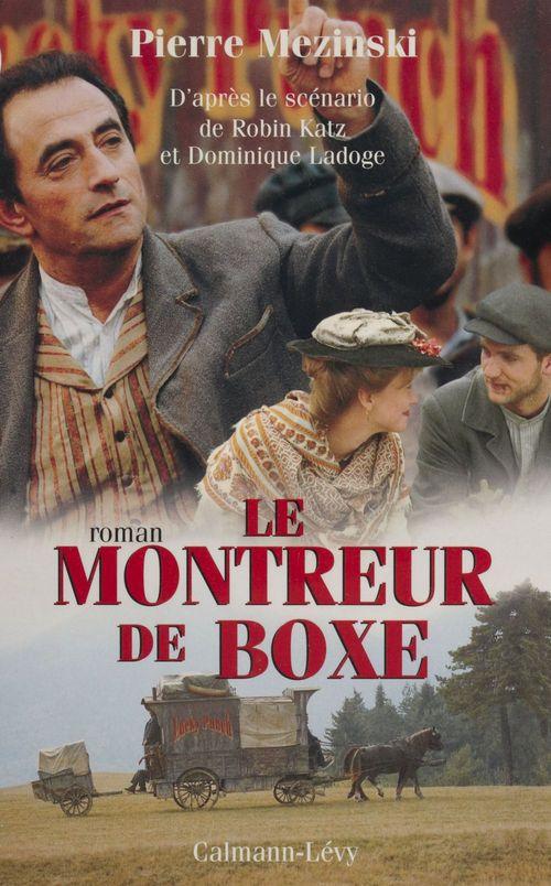 Le Montreur de boxe  - Pierre Mezinski  - Philippe Mezinski