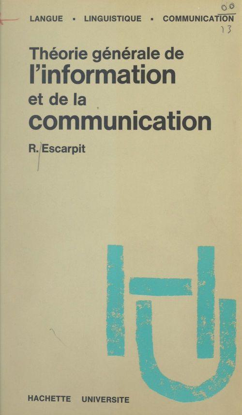 Théorie générale de l'information et de la communication