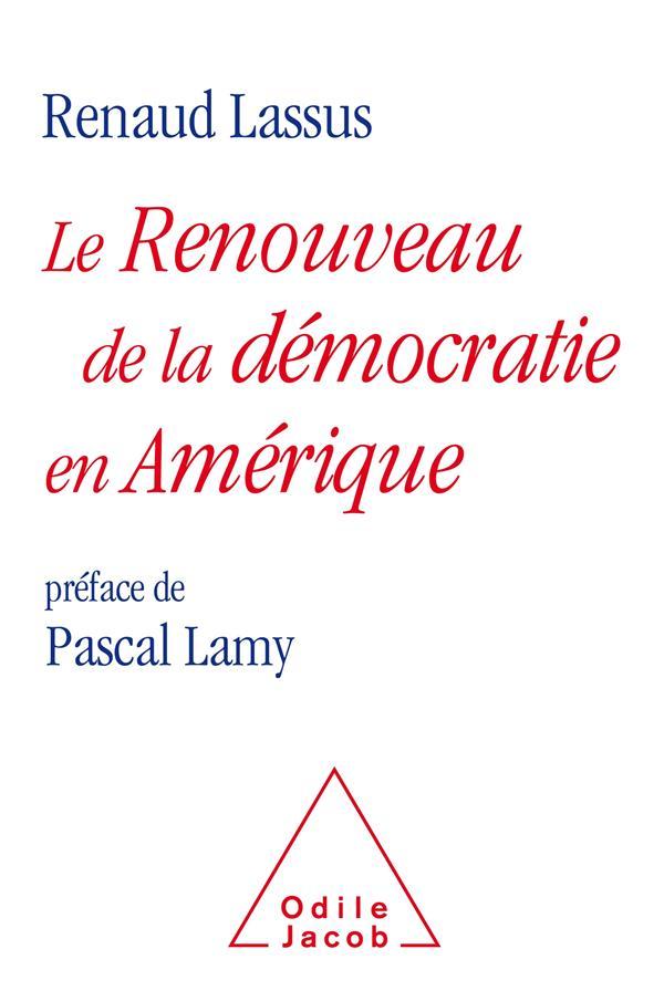 LE RENOUVEAU DE LA DEMOCRATIE EN AMERIQUE