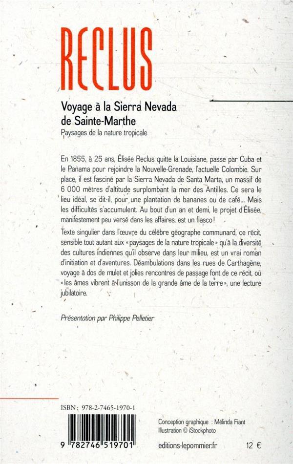 Voyage à la Sierra Nevada de Sainte-Marthe ; paysages de la nature tropicale