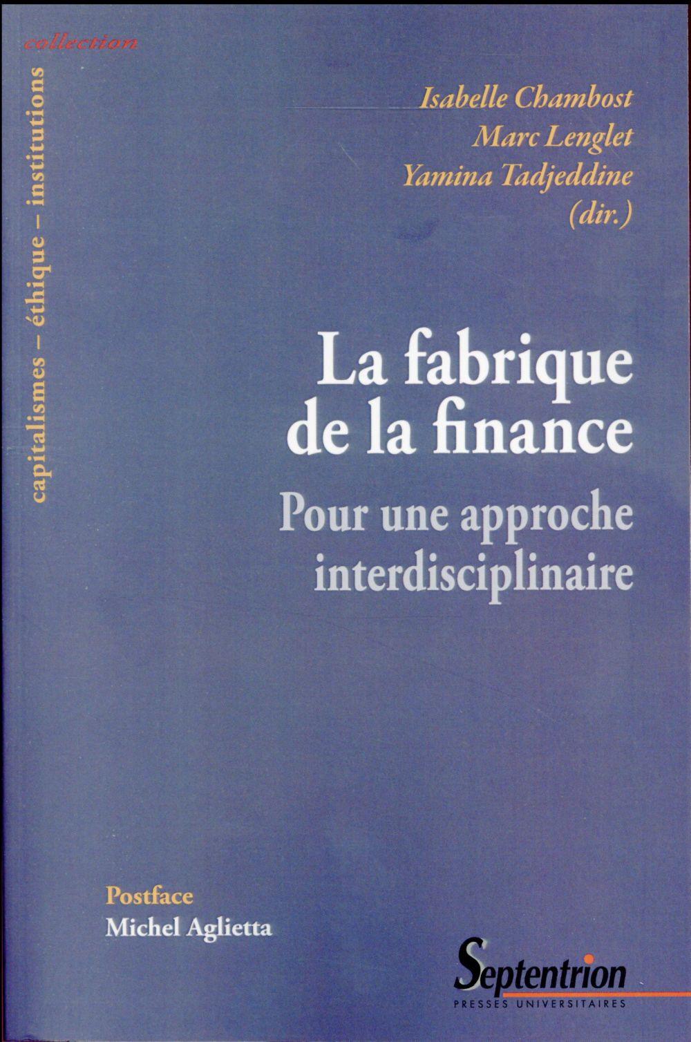 La fabrique de la finance pour une approche interdisciplinaire