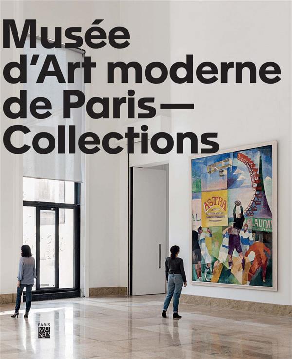 Musée d'Art moderne de Paris : collections