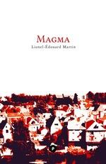 Vente Livre Numérique : Magma  - Lionel-Édouard Martin