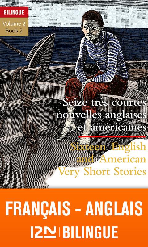 16 very short stories t.2 ; 16 très courtes nouvelles t.2