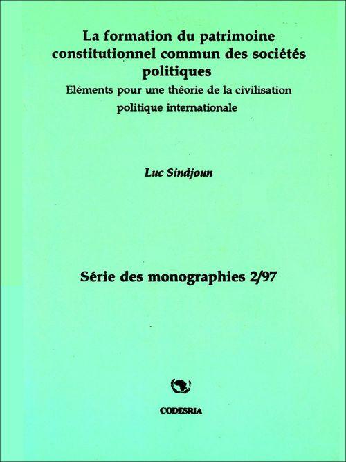 La formation du patrimoine constitutionnel commun des sociétés politiques
