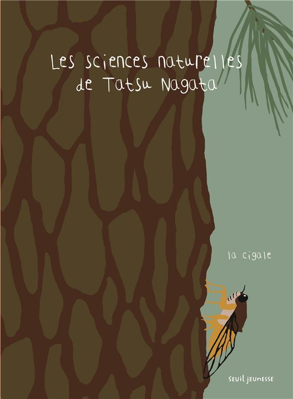 LES SCIENCES NATURELLES DE TATSU NAGATA : LA CIGALE