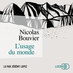 Vente AudioBook : L'usage du monde  - Nicolas Bouvier