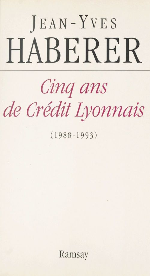 Cinq ans de Crédit Lyonnais (1988-1993)
