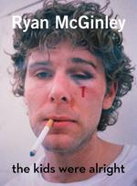 Ryan mcginley ; the kids were alright