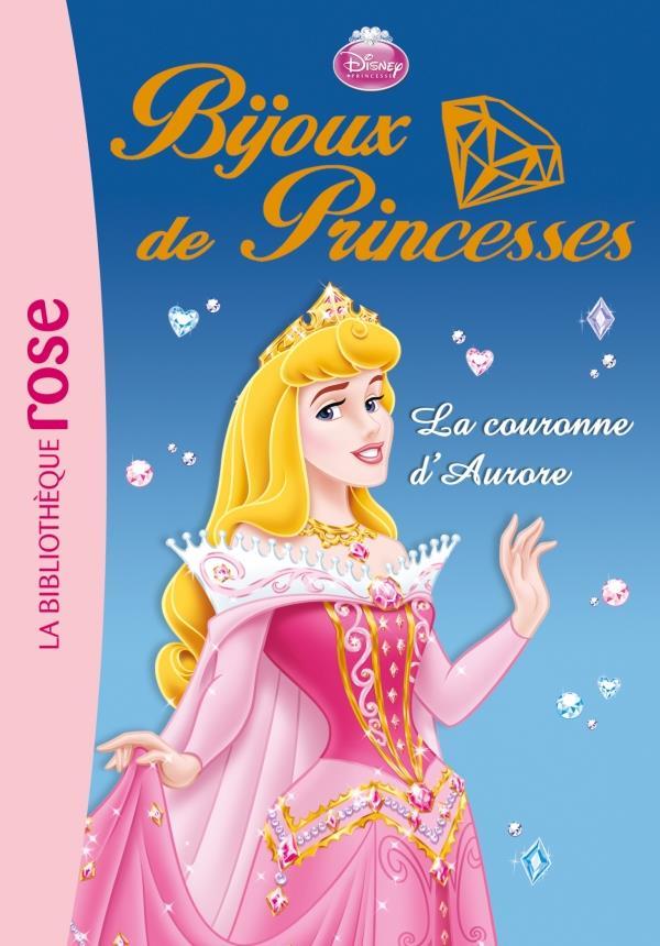 Bijoux De Princesses T.2 ; La Couronne D'Aurore