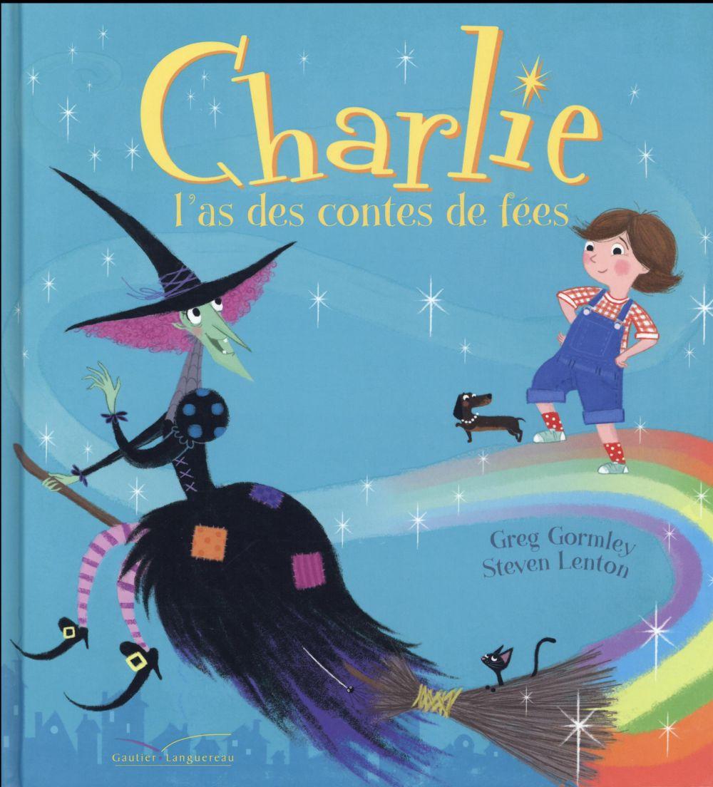 Charlie ; l'as des contes de fées