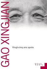 Vente Livre Numérique : Vingt-cinq ans après  - Gao Xingjian