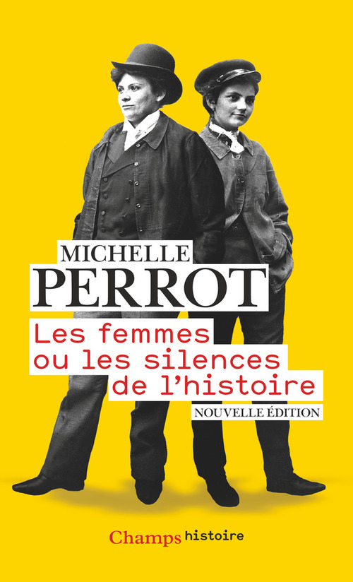 Les femmes ou les silences de l'histoire